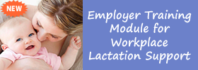 Employer Training Module for Workplace Lactation Support